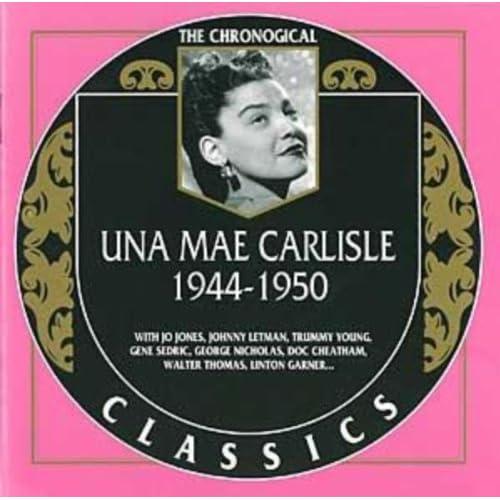 Una Mae Carlisle : 1944-1950
