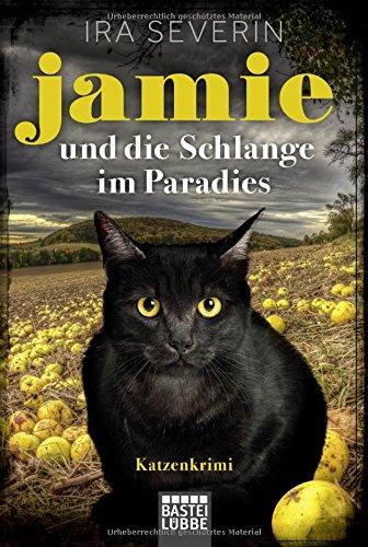 Preisvergleich Produktbild Jamie & die Schlange im Paradies: Katzenkrimi
