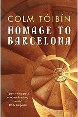 Homage to Barcelona Paperback