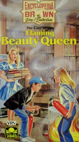 Encyclopedia Brown in The Case of the Flaming Beauty Queen [VHS]