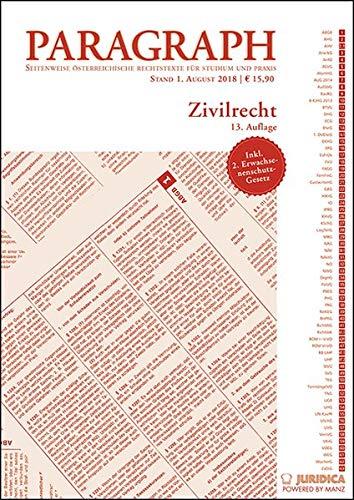 Zivilrecht: Paragraph. Seitenweise österreichische Rechtstexte für Studium und Praxis (Edition Juridica)