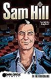 Sam Hill: In The Crosshairs (Sam Hill (Dark Circle Comics) ) (English Edition)