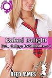 Naked Delight (Futa College Exhibitionism 4) (English Edition)