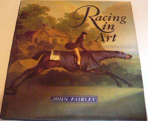 Racing in Art by John Fairley (1990-09-06)