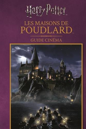 Harry Potter, Les maisons de Poudlard : Guide cinéma par From Gallimard jeunesse