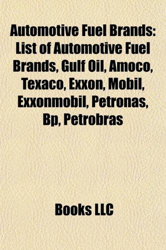 automotive-fuel-brands-list-of-automotive-fuel-brands-gulf-oil-amoco-texaco-exxon-mobil-bp-exxonmobi