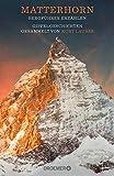 Image de Matterhorn, Bergführer erzählen: Gipfelgeschichten gesammelt von Kurt Lauber