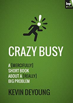 Crazy Busy by [DeYoung, Kevin]