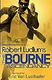 Robert Ludlum's The Bourne Ascendancy (Bourne 12)