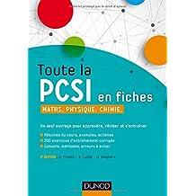 Toute la PCSI en fiches - 2ed - Maths, Physique, Chimie