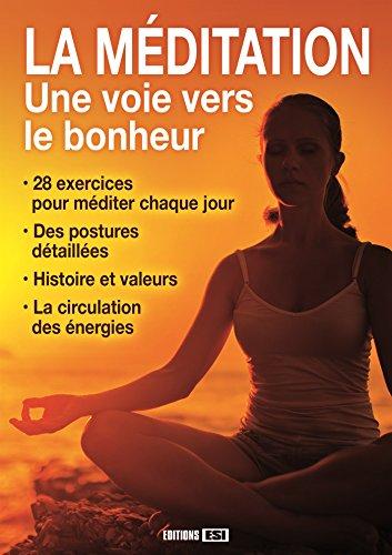 La méditation : Une voie vers le bonheur