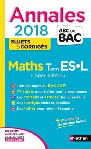 Maths terminale ES, L + spécialité ES : annales 2018