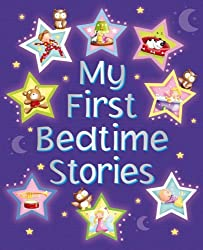 My First Bedtime Stories by Nicola Baxter (2009-10-01)