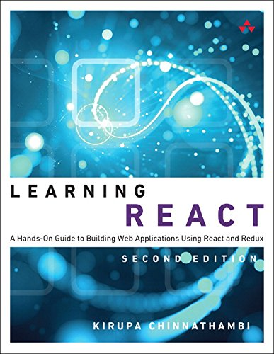 Learning React: A Hands-On Guide to Building Web Applications Using React and Redux (Pearson Addison-Wesley Learning) por Kirupa Chinnathambi