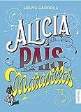 Alicia en el país de las maravillas (Austral Intrépida)