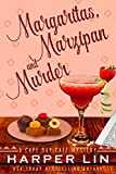 Margaritas, Marzipan, and Murder (A Cape Bay Cafe Mystery Book 3)