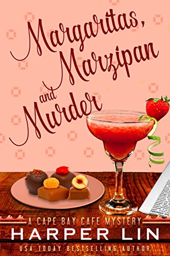 Margaritas, Marzipan, and Murder (A Cape Bay Cafe Mystery Book 3) (English Edition) Bay Cape