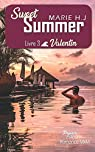 Sweet summer, tome 3 : Valentin par H-J.
