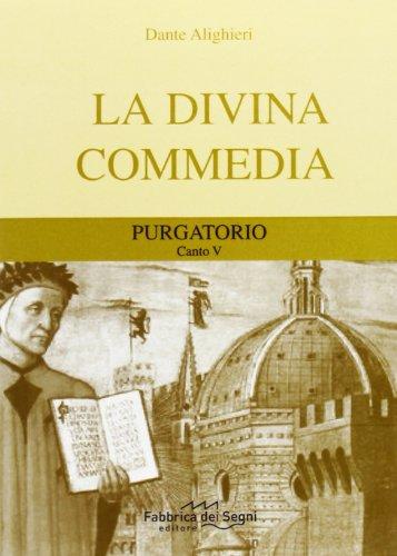 Divina Commedia. Purgatorio canto 5°