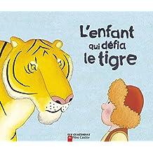 L'enfant qui défia le tigre