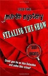 Stealing the Show (Little Tyke Murder Mysteries)