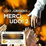 Merci, Udo! 2 (Das neue Album 2017) -