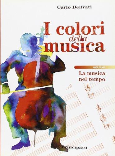 I colori della musica. Libro rosso. Con espansione online. Per la Scuola media