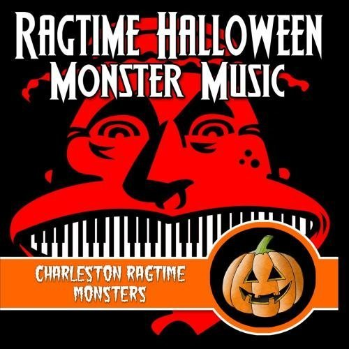 nster Music by Charleston Ragtime Monsters (Charleston Halloween)