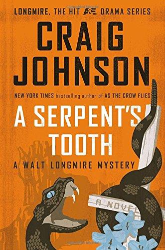 A Serpent's Tooth (Walt Longmire Mystery)