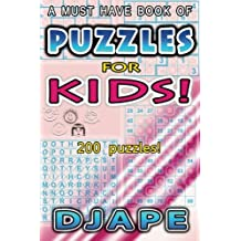 Puzzles for Kids!: A must have book of 200 puzzles: Volume 1