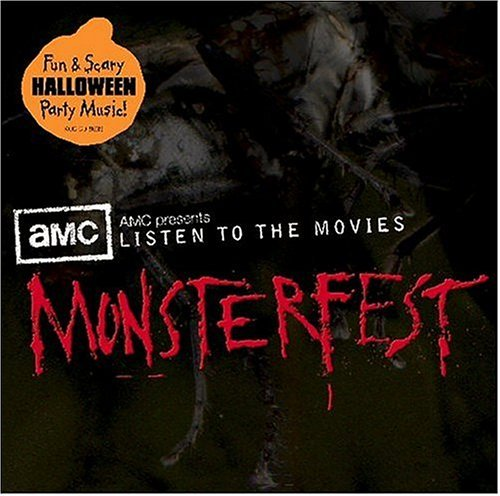 AMC Presents Listen to the Movies: Monsterfest by Halloween Hits-Music for a Monster Fest (2004-09-07) (Halloween Monster Liste)