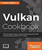 Key Features        This book explores a wide range of modern graphics programming techniques and GPU compute methods to make the best use of the Vulkan API.     Teaches techniques that can be applied to a wide range of platforms...