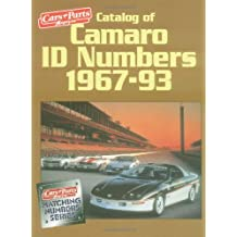 Catalog of Camaro I.D. Numbers 1967-93 (Matching Number Series)