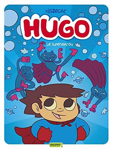 Hugo - tome 4 - Super Matou