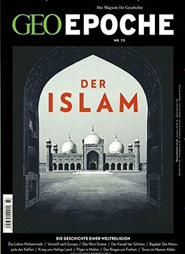 GEO Epoche (mit DVD) / GEO Epoche mit DVD 73/2015 - Islam: DVD: Morgenland – Geheimnisse der islamischen Welt