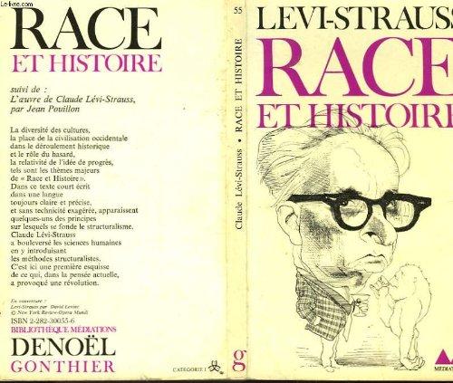 Race et histoire - suivi de - l'oeuvre de claude levi-strauss