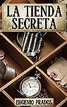 La Tienda Secreta: Aventuras, misterio y suspense par Prados