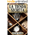 La Tienda Secreta: Aventuras, misterio y suspense (Edición revisada) (Ana Fauré nº 1) (Spanish Edition)