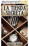 LA TIENDA SECRETA: Aventuras, misterio y suspense (Ana Fauré nº 1) (Spanish Edition)