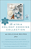 The Atria Holiday Cooking Collection: 40 Delicious Recipes (English Edition)