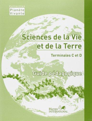 Svt Terminales C et d Planete Vivante Guide Pedagogique