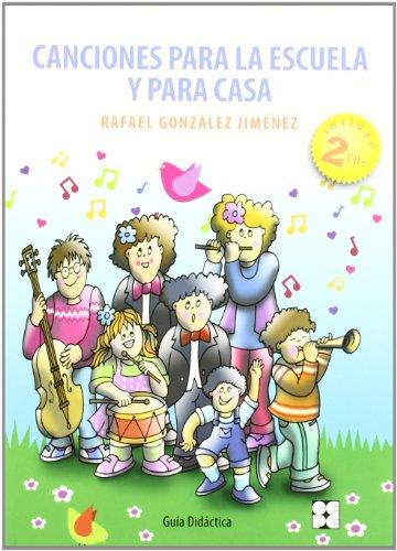 Canciones para la escuela y para casa: Guía didáctica (Psicomotricidad y Educación)