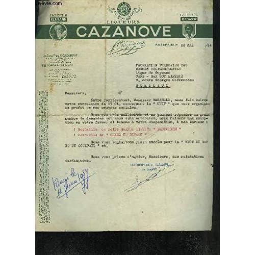 UNE LETTRE DACTYLOGRAPHIEE SIGNEE PAR CAZANOVE LIQUEURS DATANT DE 1954 DESTINEE A LA FEDERATION FRANCAISE DES BARMEN PROFESSIONNELS.
