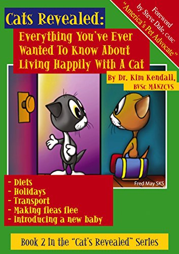Everything You've Ever Wanted To Know About Living Happily With A Cat (Cats Revealed Book 2) (English Edition)