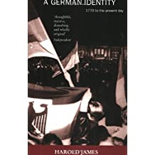 A German Identity: 1770 to the Present Day