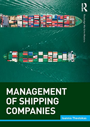 Management of Shipping Companies (Routledge Maritime Masters) por Ioannis Theotokas