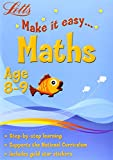 Maths Age 8-9 (Letts Make It Easy)