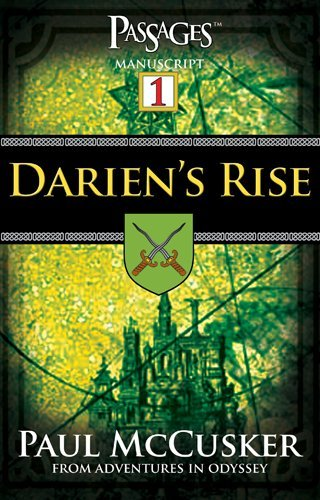 Darien's Rise: Passages Manuscript by Focus On The Family (September 15,2005)