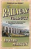 The Railway Viaduct (Inspector Robert Colbeck)