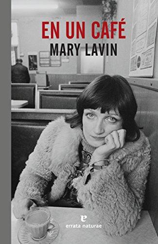 En un café (El Pasaje de los Panoramas) por Mary Lavin